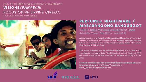 FILM SERIES: VISIONS/PANAWIN - FOCUS ON PHILIPPINE CINEMA | FILM: PERFUMED NIGHTMARE / MABABANGONG BAGUNGOT (1978, 1h 33min)