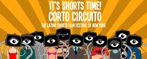 CORTOCIRCUITO 12th LATINO SHORT FILM FESTIVAL OF NEW YORK