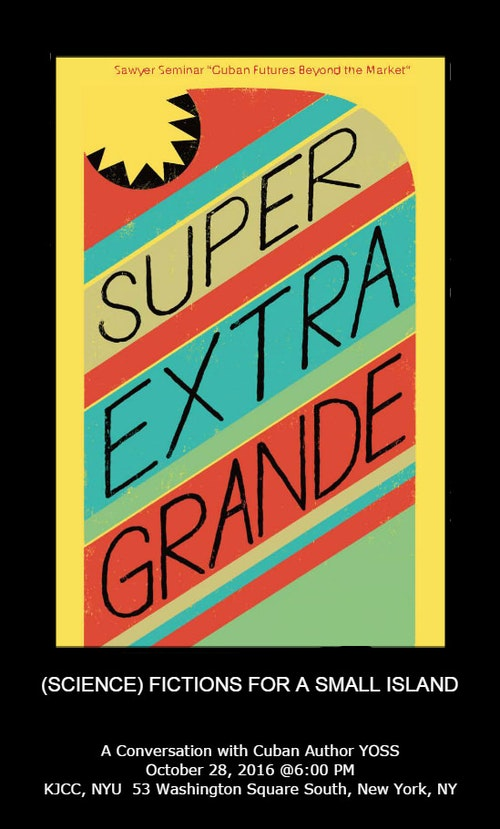 Super Extra Grande: (Science) Fictions for a Small Island