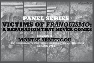image from Discussion |  King Juan Carlos Chair Montse Armengou: Victims of Franquismo Series - Panel 2
