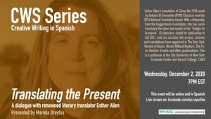 image from Online Event | CWS Series |  Translating the Present. A dialogue with renowned literary translator Esther Allen (Baruch College/Graduate Center, CUNY)
