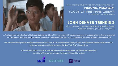 FILM SERIES: VISIONS/PANAWIN - FOCUS ON PHILIPPINE CINEMA | FILM: JOHN DENVER TRENDING (2019, 1h 38min)