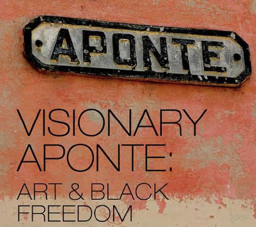 Visionary Aponte: Art and Black Freedom - A Symposium
