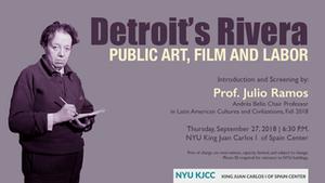 image from VIDEO | Andrés Bello Chair Julio Ramos: Detroit's Rivera: Public Art, Film and Labor