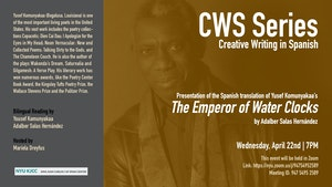 image from Online Event | CWS Series | Presentation of the Spanish translation of Yusef Komunyakaa's The Emperor of the Water Clocks