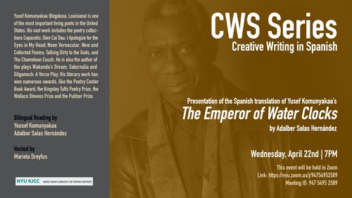 Online Event | CWS Series | Presentation of the Spanish translation of Yusef Komunyakaa's The Emperor of the Water Clocks