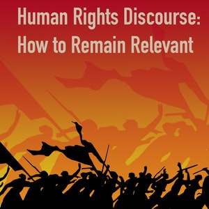 image from Dialogue | Human Rights Discourse: How to Remain Relevant