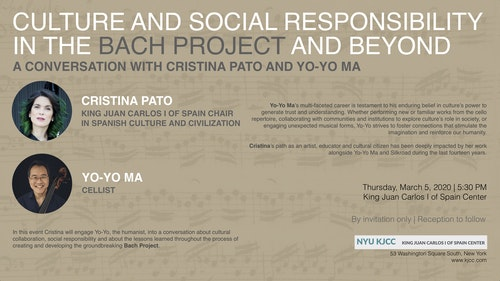 King Juan Carlos Chair CRISTINA PATO | A CONVERSATION WITH YO-YO MA: Culture and Social Responsibility in the Bach Project and Beyond