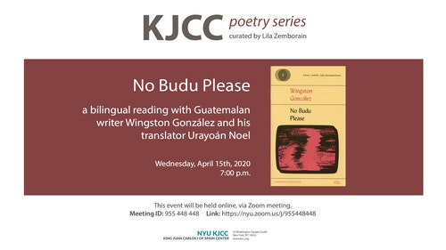 Online Event | KJCC Poetry Series | No Budu Please, a bilingual reading with Wingston González and Urayoán Noel