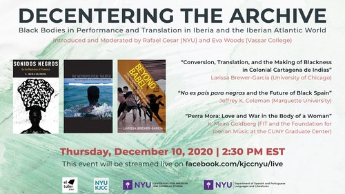 Online Event | Decentering the Archive | Black Bodies in Performance and Translation in Iberia and the Iberian Atlantic World