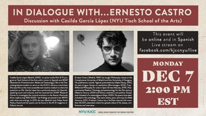 image from Online Event | In Dialogue with … Ernesto Castro - Discussion with Casilda García López (NYU Tisch School of the Arts)