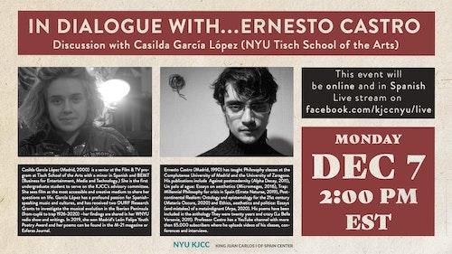 Online Event | In Dialogue with … Ernesto Castro Discussion with Casilda García López (NYU Tisch School of the Arts)