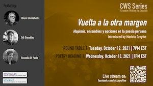 image from This event has been CANCELLED until further notice. | CWS Online Series | Vuelta a la otra margen. Alquimia, ensambles y opciones en la poesía peruana