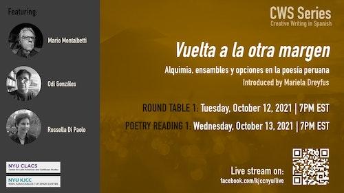 This event has been CANCELLED until further notice. | CWS Online Series | Vuelta a la otra margen. Alquimia, ensambles y opciones en la poesía peruana | Poetry reading #1