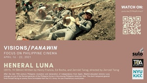 image from FILM SERIES: VISIONS/PANAWIN - FOCUS ON PHILIPPINE CINEMA FILM: Heneral Luna (2015, 118 min)
