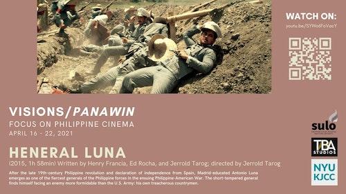 FILM SERIES: VISIONS/PANAWIN - FOCUS ON PHILIPPINE CINEMA FILM: Heneral Luna (2015, 118 min)