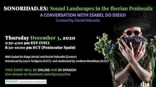 Online Event | SONORIDAD.ES: A CONVERSATION WITH ISABEL DO DIEGO