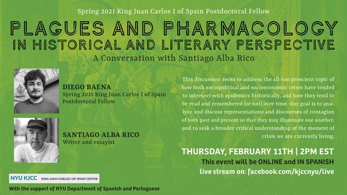 Online Event | King Juan Carlos I of Spain Postdoctoral Fellow - Diego Baena | Plagues and Pharmacology in Historical and Literary Perspective: A Conversation with Santiago Alba Rico