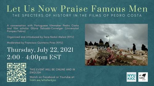 Online Event | Let Us Now Praise Famous Men. The Specters of History in the films of Pedro Costa