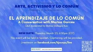 image from Online Event | Conversatorios Online 2020-2021: Arte, Activismo y Lo Común