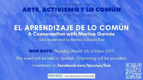 Online Event | Conversatorios Online 2020-2021: Arte, Activismo y Lo Común
