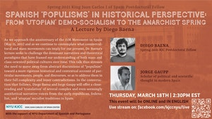 image from Online Event | Spanish 'Populisms' in Historical Perspective: From 'Utopian' Demo-Socialism to the Anarchist Spring, a conversation between Diego Baena (Spring 2021 KJC Postdoctoral Fellow) and scholar Jorge Gaupp