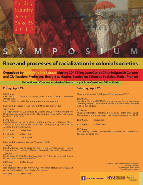"""Symposium """"Race and processes of racialization in colonial societies"""", organized by Professor Jean-Frédéric Schaub"""