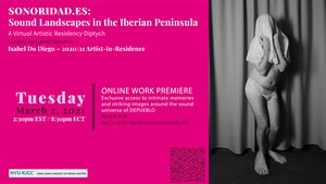 image from Isabel Do Diego - 2020/ 21 KJCC Artist-in-Residence Online Work Premiere