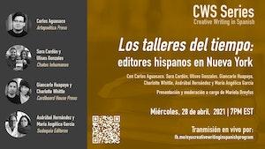 image from **EVENT CANCELLED** CWS Event: Los talleres del tiempo: editores hispanos en Nueva York