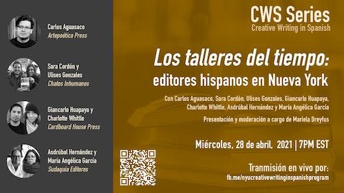 **EVENT CANCELLED** CWS Event: Los talleres del tiempo: editores hispanos en Nueva York