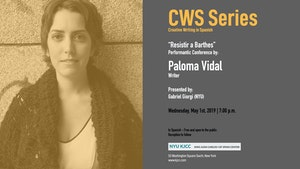 "image from CWS Series | Performance Conference: ""Resistir a Barthes"", by writer Paloma Vidal"
