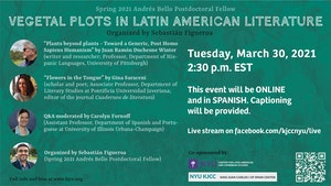 image from Online Event | Round table: Vegetal Plots in Latin American Literature With Juan Ramón Duchesne Winter (University of Pittsburgh) and Gina Saraceni (Pontificia Universidad Javeriana)