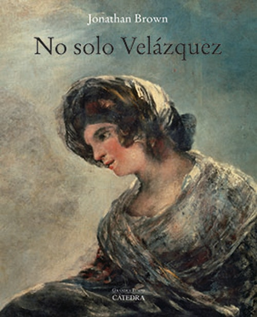 Online Event | KJCC/IFA | Celebrating a New Collection of Essays by Jonathan Brown | No solo Velázquez