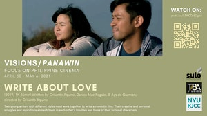 image from FILM SERIES: VISIONS/PANAWIN - FOCUS ON PHILIPPINE CINEMA FILM: Write about Love (2019, 105 min)