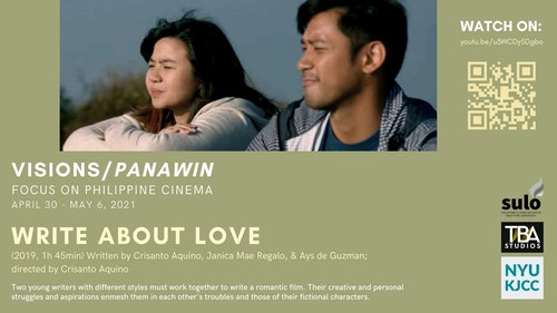 FILM SERIES: VISIONS/PANAWIN - FOCUS ON PHILIPPINE CINEMA FILM: Write about Love (2019, 105 min)